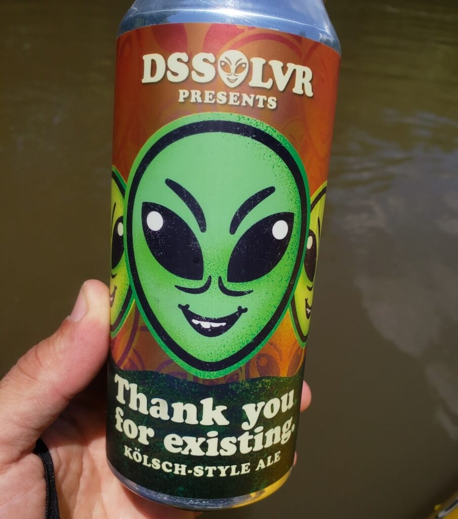 Thank You For Existing From Dssolvr Brewing Company